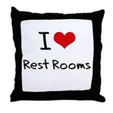 I Love Rest Rooms Throw Pillow