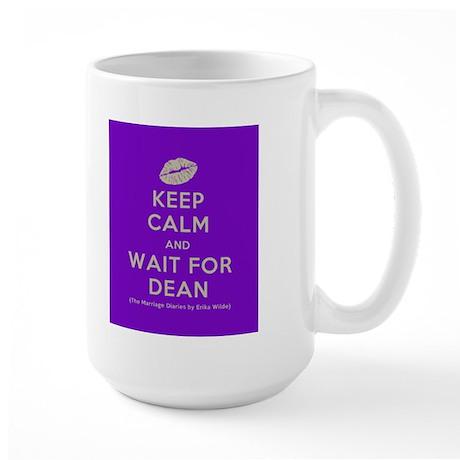 Keep Calm and Wait For Dean Mug
