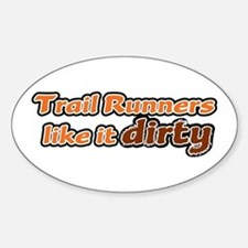 Trail Runners like it Dirty - Orange Dirty Decal
