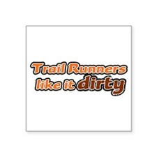 Trail Runners like it Dirty - Orange Dirty Sticker