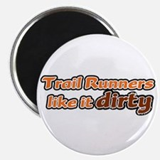 Trail Runners like it Dirty - Orange Dirty Magnet