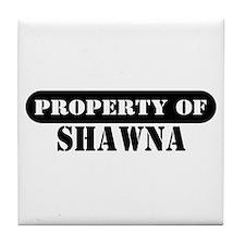 Property of Shawna Tile Coaster