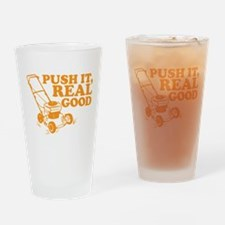 Push It Real Good Gold Drinking Glass