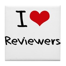 I Love Reviewers Tile Coaster