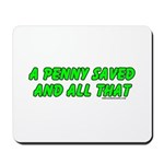 A Penny Saved and All That Mousepad