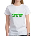 A Penny Saved and All That Women's T-Shirt