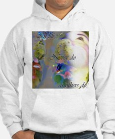 Never Do As Others Hoodie