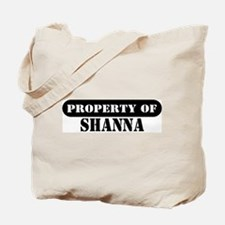 Property of Shanna Tote Bag