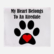 My Heart Belongs To An Airedale Throw Blanket