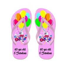 60 BIRTHDAY GIRL Flip Flops