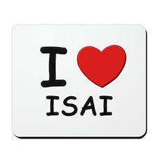 I love Isai Mousepad