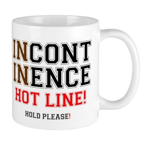 INCONTINENCE HOTLINE - HOLD PLEASE! Z Small Mug