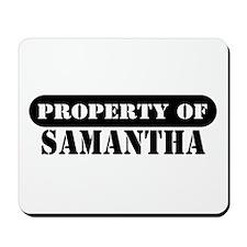Property of Samantha Mousepad