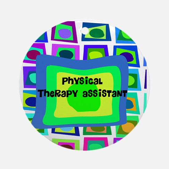 physical therapist asst6 Ornament (Round)