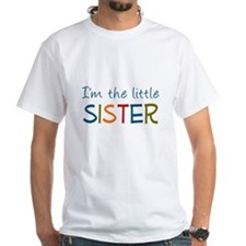 I'm the Little Sister Shirt