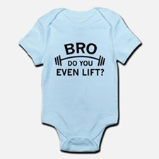 Do You Even Lift? Infant Bodysuit
