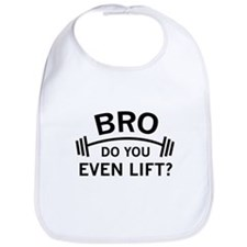 Do You Even Lift? Bib