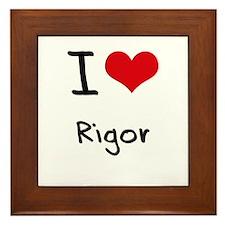 I Love Rigor Framed Tile