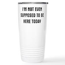 I'm Not Here Travel Mug