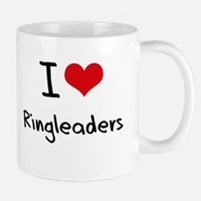 I Love Ringleaders Mug