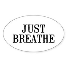 Just Breath Decal