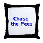 Chase The Fees Throw Pillow