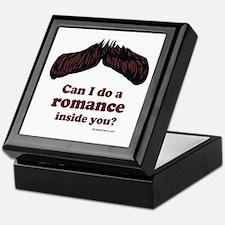 Can I do a romance inside you? Keepsake Box