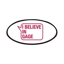 I Believe In Gage Patches