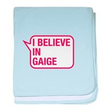 I Believe In Gaige baby blanket