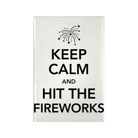 Keep Calm and Hit the Fireworks Rectangle Magnet