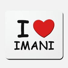I love Imani Mousepad