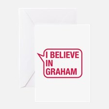 I Believe In Graham Greeting Card