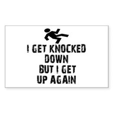 I Get Knocked Down Rectangle Decal