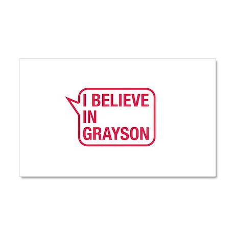 I Believe In Grayson Car Magnet 20 x 12