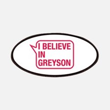 I Believe In Greyson Patches