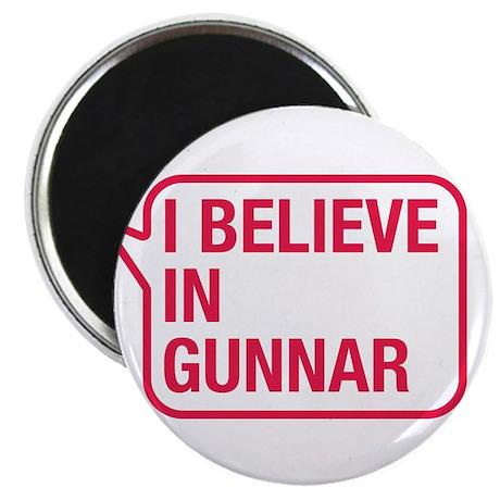 I Believe In Gunnar Magnet
