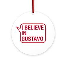 I Believe In Gustavo Ornament (Round)