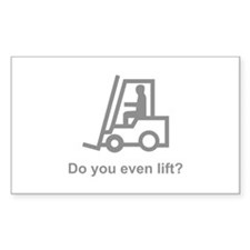 Do You Even Lift? Decal