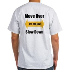 Move Over Safety T-Shirt