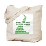 Follow The Money Trail Tote Bag