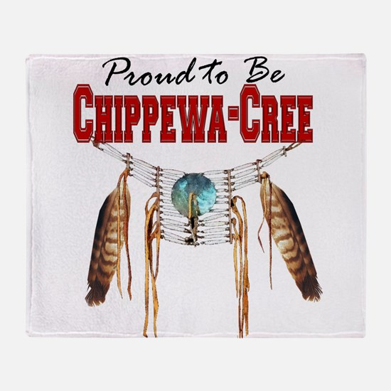 Proud to be Chippewa-Cree Throw Blanket