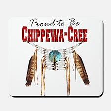 Proud to be Chippewa-Cree Mousepad