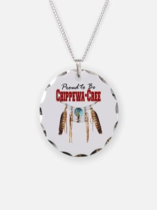 Proud to be Chippewa-Cree Necklace Circle Charm