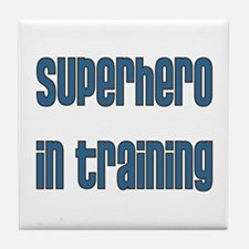 Superhero in Training Tile Coaster
