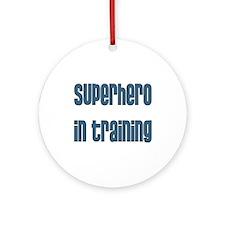 Superhero in Training Ornament (Round)