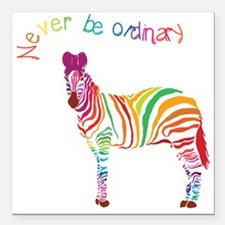 """Never Be Ordinary Square Car Magnet 3"""" x 3"""""""