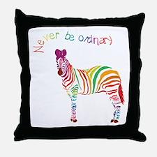 Never Be Ordinary Throw Pillow