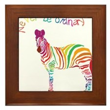 Never Be Ordinary Framed Tile
