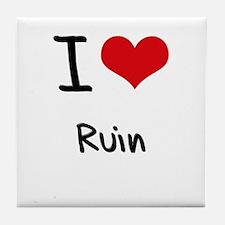 I Love Ruin Tile Coaster