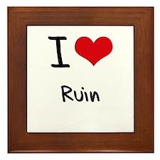 I Love Ruin Framed Tile